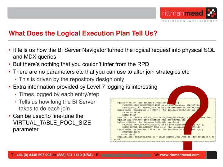 What Does the Logical Execution Plan Tell Us?