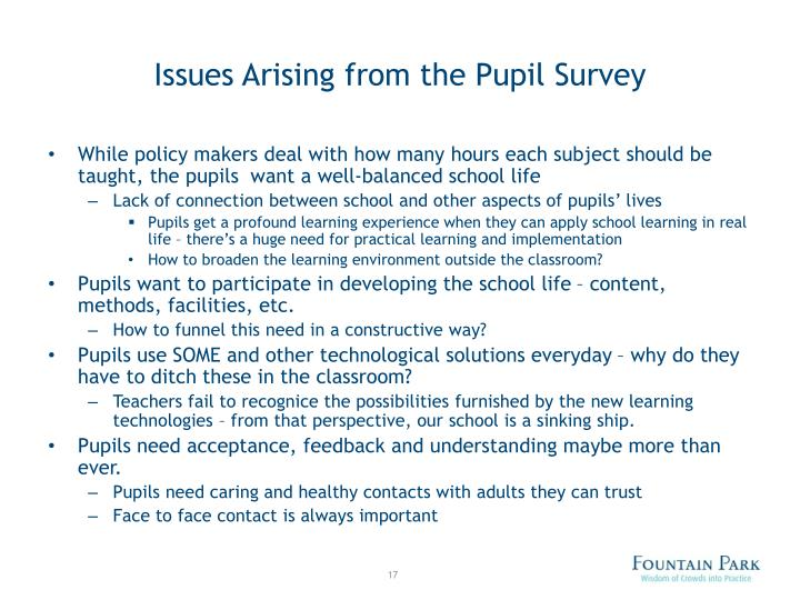 Issues Arising from the Pupil Survey