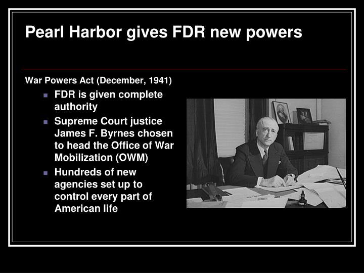 Pearl harbor gives fdr new powers