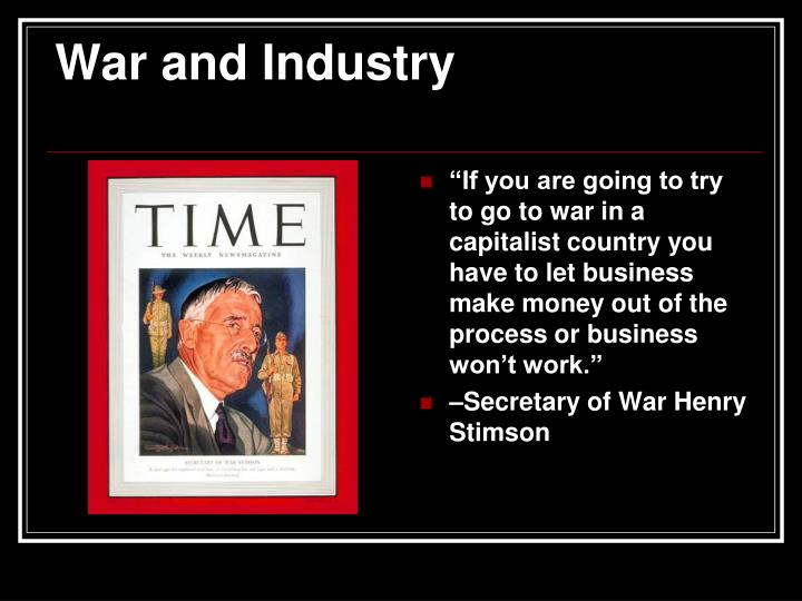 War and Industry