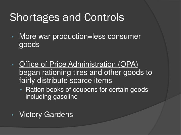 Shortages and Controls