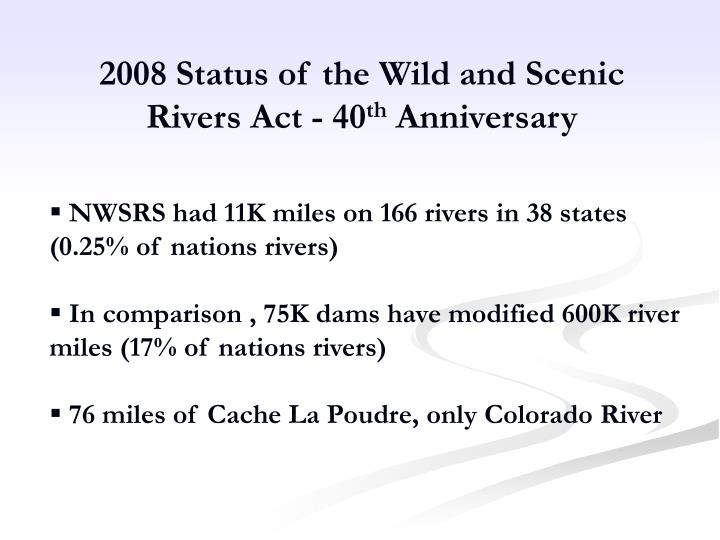 2008 Status of the Wild and Scenic Rivers Act - 40
