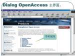 dialog openaccess2