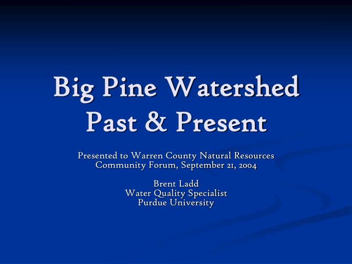 Big Pine Watershed