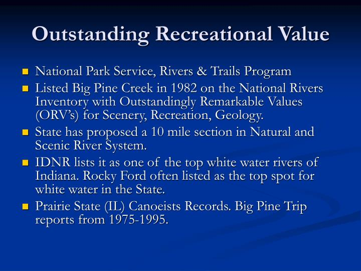 Outstanding Recreational Value