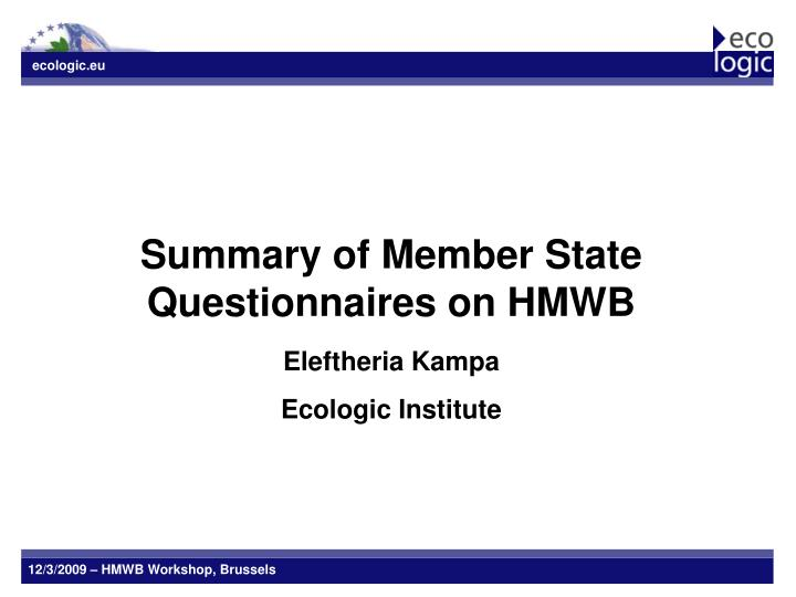Summary of Member State Questionnaires on HMWB