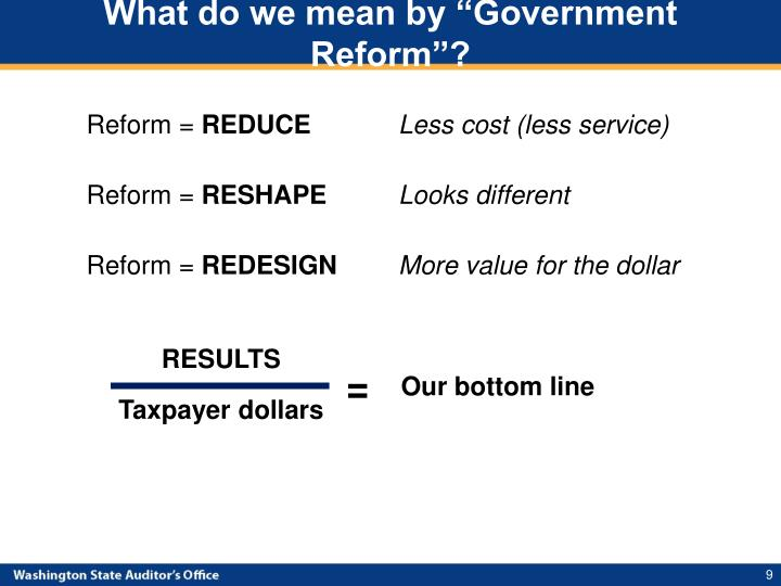 "What do we mean by ""Government Reform""?"