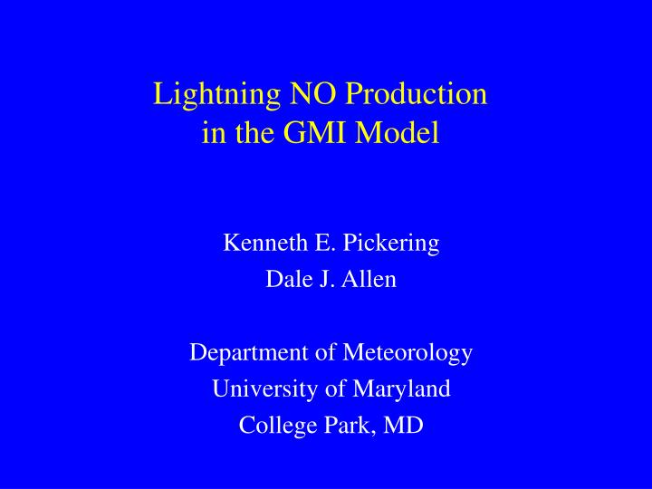 Lightning no production in the gmi model