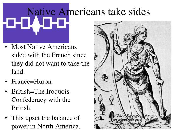 Native Americans take sides