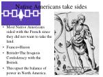native americans take sides