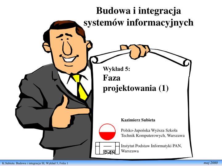 budowa i integracja system w informacyjnych