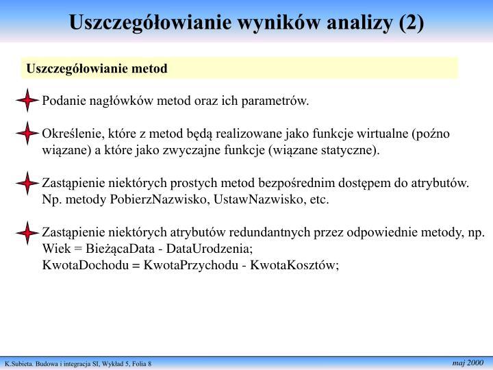 Uszczegółowianie wyników analizy (2)