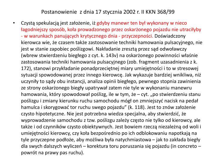 Postanowienie  z dnia 17 stycznia 2002 r. II KKN 368/99