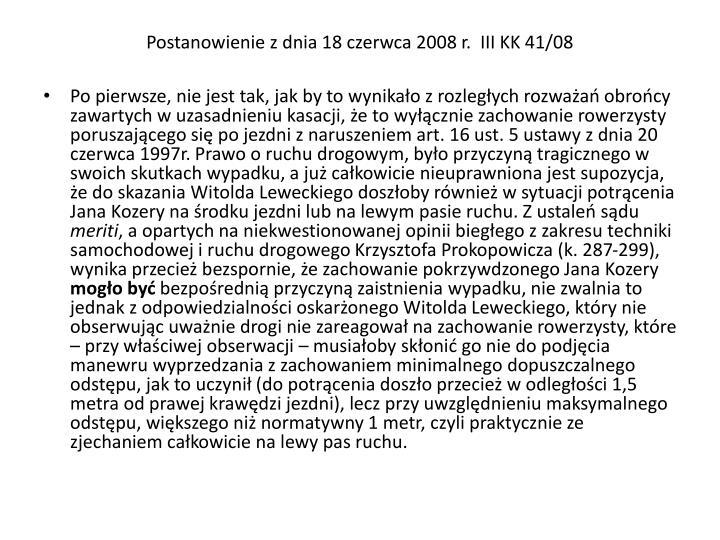 Postanowienie z dnia 18 czerwca 2008 r.  III KK 41/08
