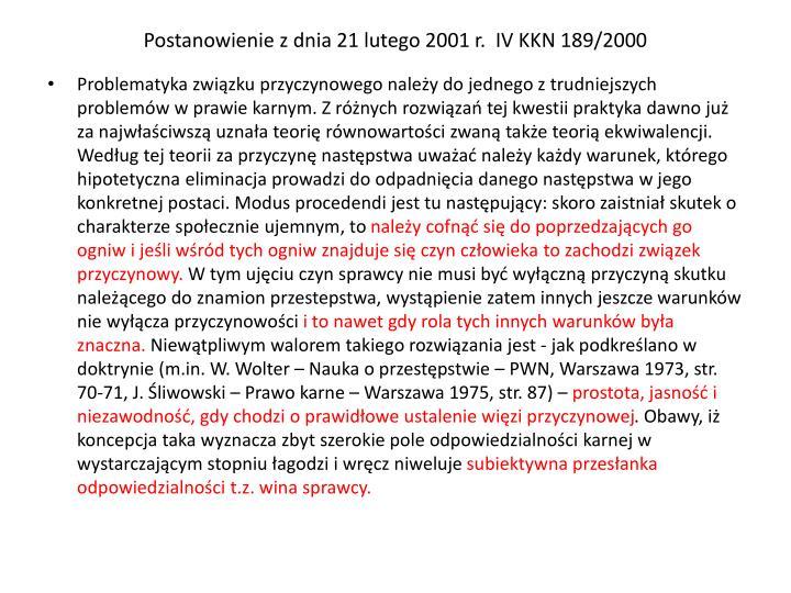 Postanowienie z dnia 21 lutego 2001 r.  IV KKN 189/2000