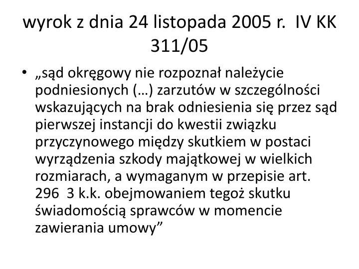 wyrok z dnia 24 listopada 2005 r.  IV KK 311/05