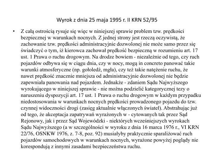 Wyrok z dnia 25 maja 1995 r. II KRN 52/95