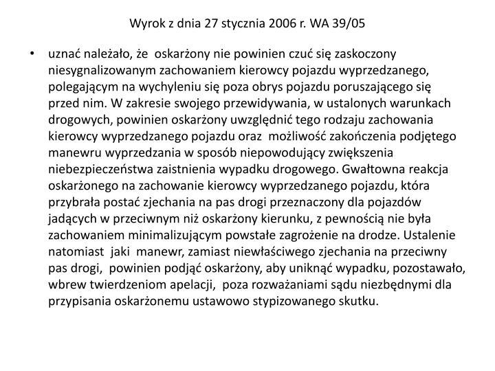 Wyrok z dnia 27 stycznia 2006 r. WA 39/05