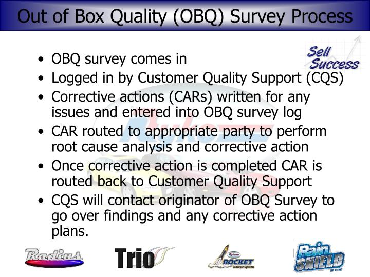 Out of Box Quality (OBQ) Survey Process