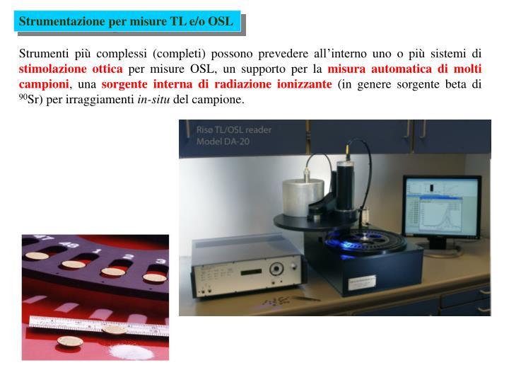 Strumentazione per misure TL e/o OSL
