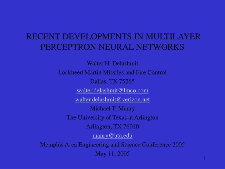 recent developments in multilayer perceptron neural networks