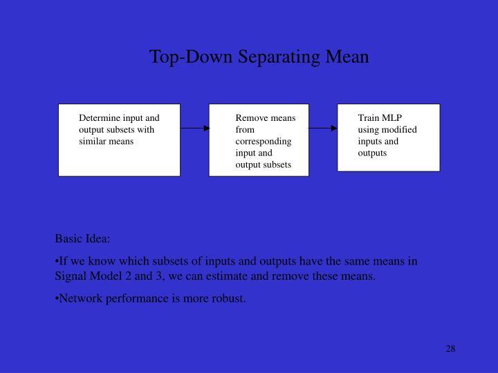 Top-Down Separating Mean