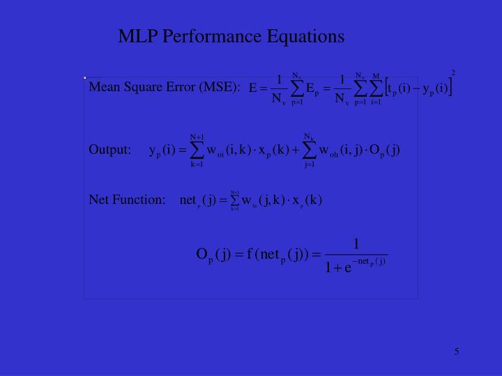 MLP Performance Equations