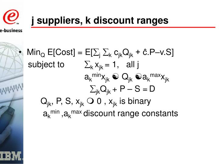 j suppliers, k discount ranges