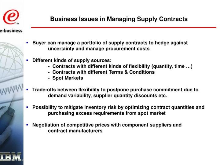 Business Issues in Managing Supply Contracts