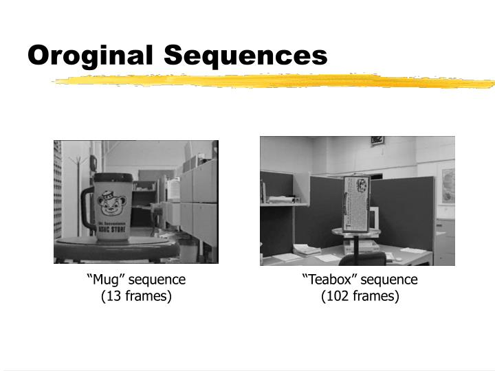 Oroginal Sequences