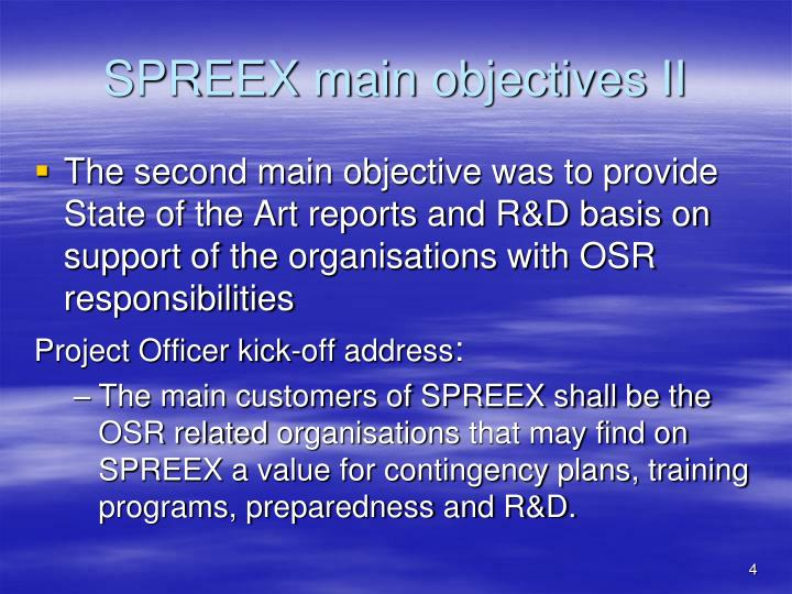 SPREEX main objectives II