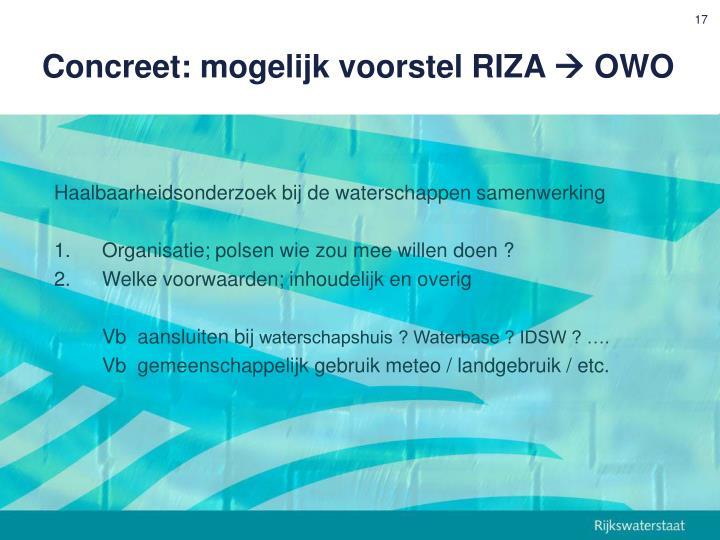 Concreet: mogelijk voorstel RIZA