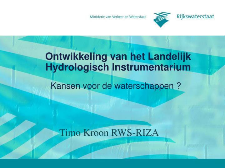 Ontwikkeling van het Landelijk Hydrologisch Instrumentarium