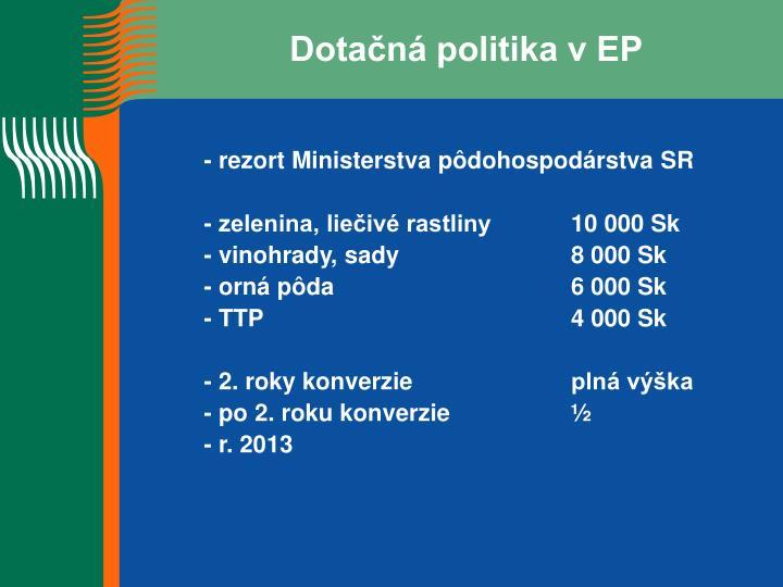 Dotačná politika v EP