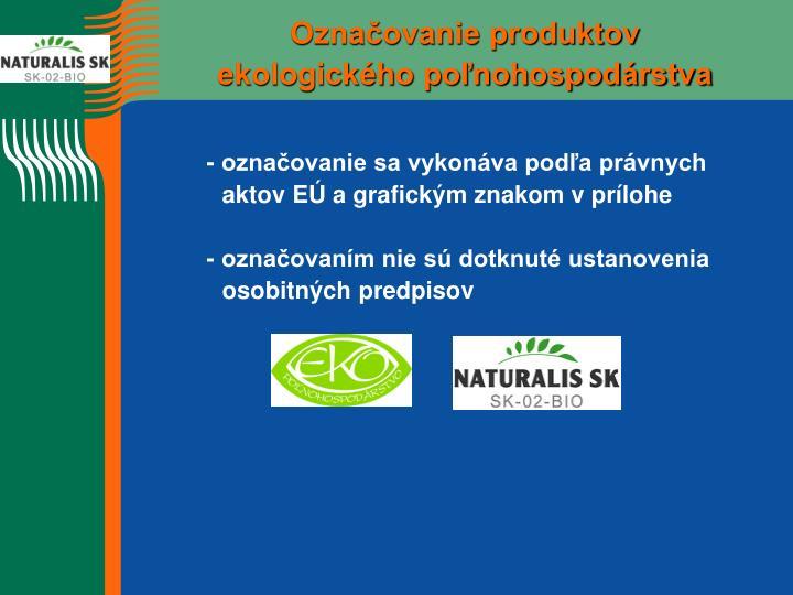 Označovanie produktov ekologického poľnohospodárstva