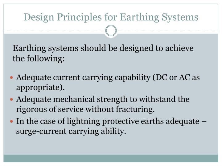 Design Principles for Earthing Systems