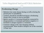 valve regulated lead acid vlra batteries1