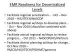 emr readiness for decentralized levels