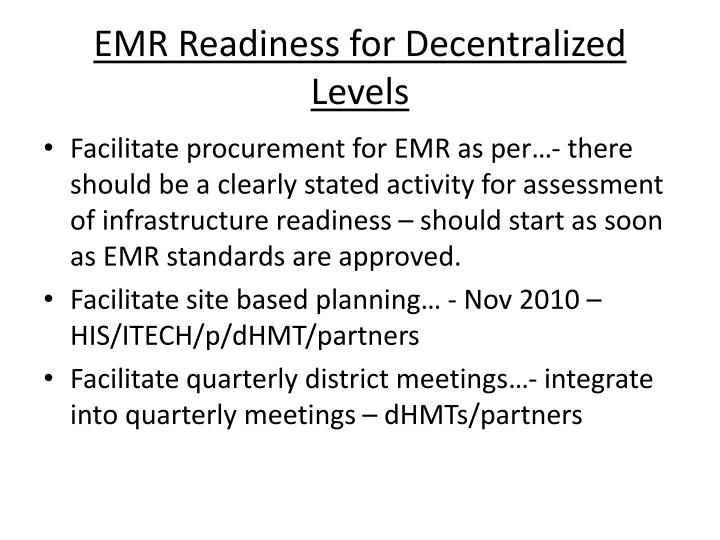 EMR Readiness for Decentralized Levels