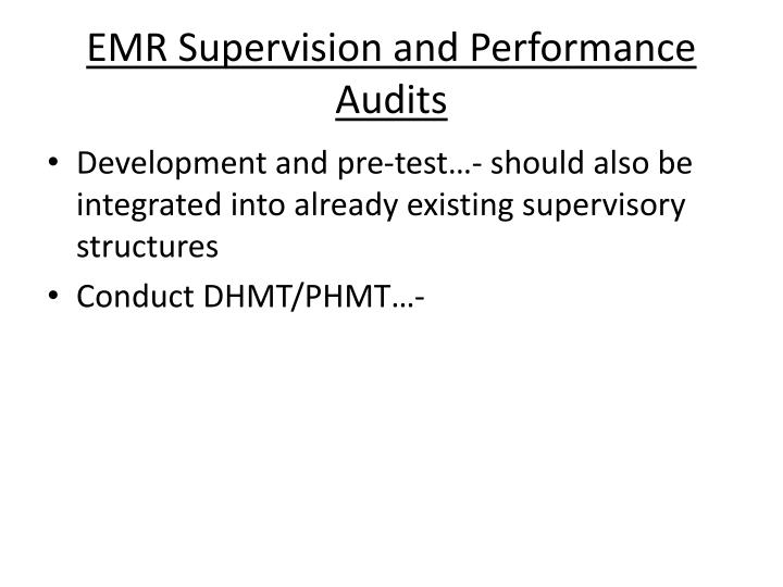 EMR Supervision and Performance Audits