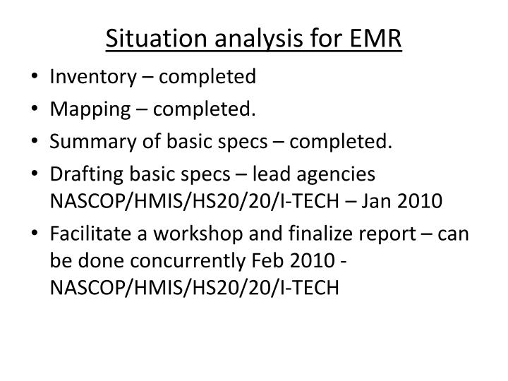 Situation analysis for emr