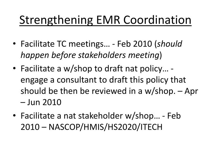 Strengthening EMR Coordination