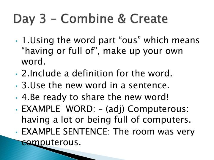 Day 3 – Combine & Create