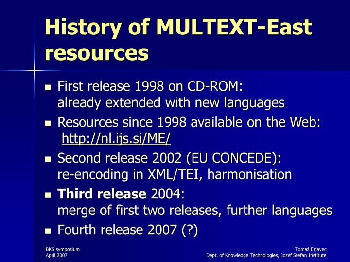 History of MULTEXT-East resources