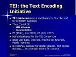 tei the text encoding initiative