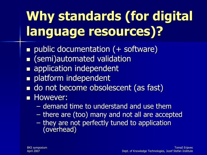 Why standards (for digital language resources)?