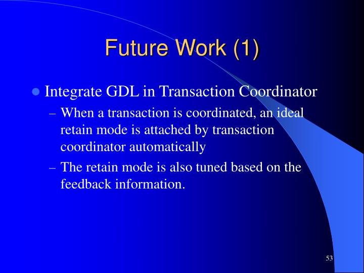 Future Work (1)