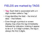 fields are marked by tags2