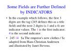 some fields are further defined by indicators2
