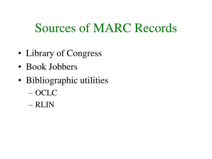 Sources of MARC Records